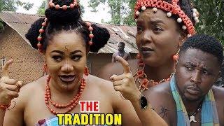 The Tradition Season 1 - Chioma Chukwuka 2017 Latest Nigerian Nollywood Movie