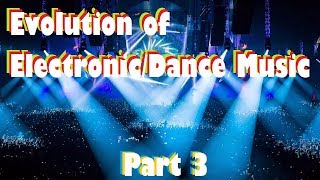 Evolution of Electronic/Dance Music #3 (2000 to 2010)