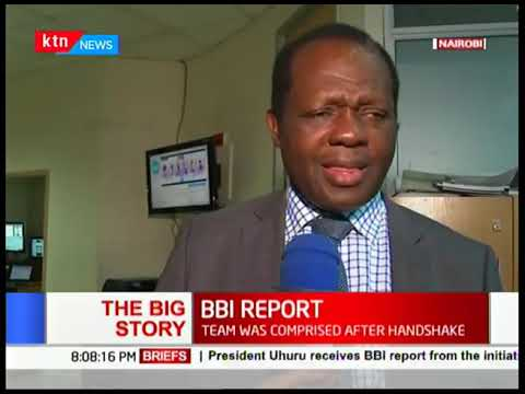 The Big Story: BBI report; Is it the silver bullet that will that wil address Kenya\'s problems?  One