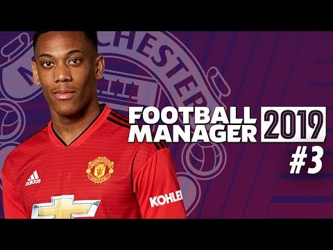 Football Manager 2019  Manchester United Career Mode  3  MARVELLOUS MARTIAL