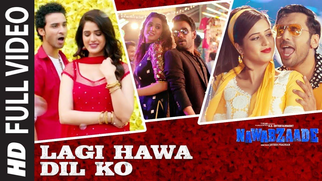 Download Lagi Hawa Dil Ko Full Video Song   NAWABZAADE   Raghav Juyal, Punit J Pathak, Isha Rikhi, Dharmesh