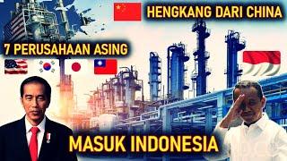 BERHASIL !! INDONESIA KECIPRATAN, 7 PERUSAHAAN ini HENGKANG dari CHINA PINDAH ke INDONESIA
