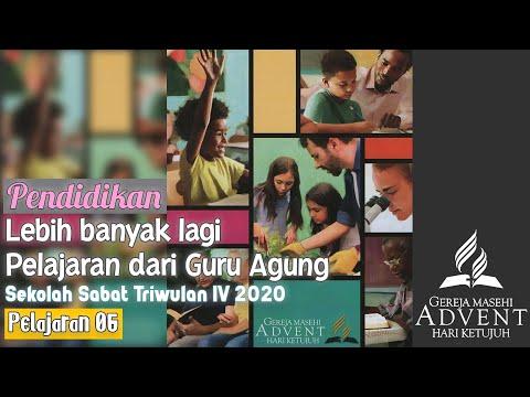 Sekolah Sabat Triwulan 4 2020 Pelajaran 6 Lebih Banyak Lagi Pelajaran Dari Guru Agung (ASI)