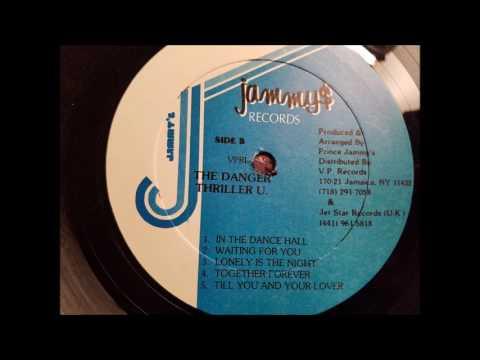 Thriller U - Lonely Is The Night - Jammy's LP - 1988