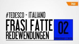 Redewendungen auf italienisch - frasi fatte tedesco italiano - parte 2 - italienisch lernen -