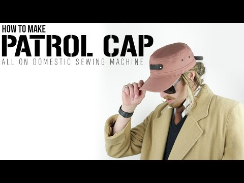 How To Make Patrol Cap