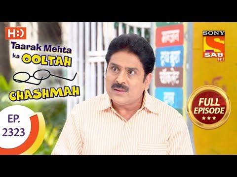 Taarak Mehta Ka Ooltah Chashmah - तारक मेहता - Ep 2323 - Full Episode - 25th October, 2017