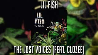 Lil Fish - The Lost Voices ft. CloZee