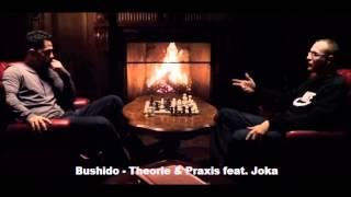 Bushido - Theorie & Praxis feat. Joka