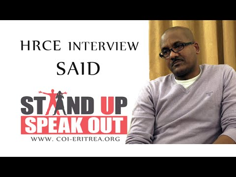 HRCE interview SAID: Exposing Gross Human Rights Abuse in Eritrea (Tigrinya)