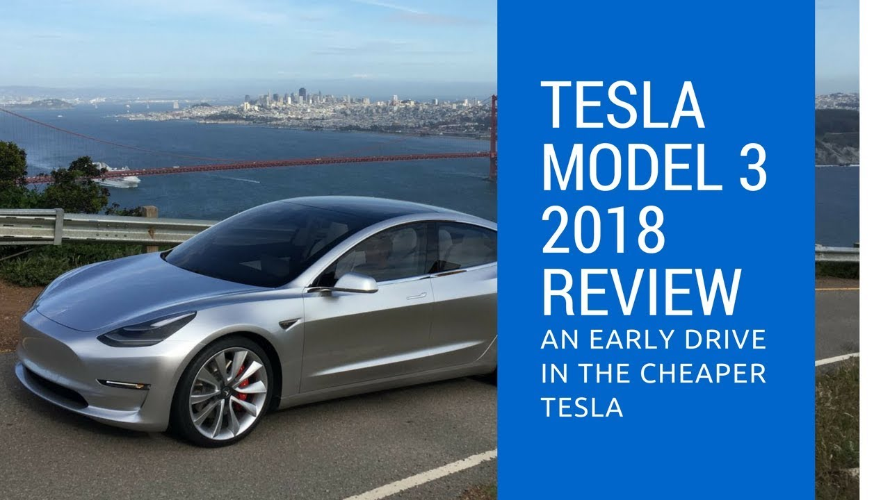 2018 tesla cheapest. delighful cheapest tesla model 3 2018 review an early drive in the cheaper intended tesla cheapest n