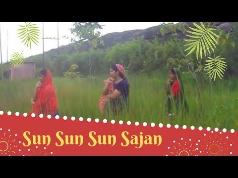 Sun Sun Sun Sajan....