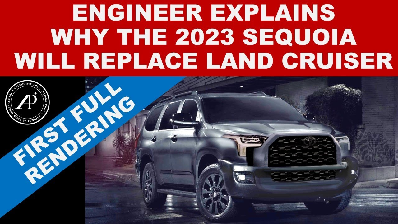 ENGINEER REVEALS 2023 TOYOTA SEQUOIA - And Explains Why New Sequoia will Replace 2022 Land Cruiser