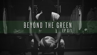 "Beyond The Green: Carnae Dillard ""Chasing the Dream"""
