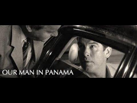 Our Man in Panama: Pierce Brosnan as James Bond 007