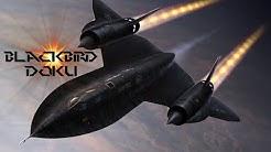 SR-71 Blackbird - Schnellstes Flugzeug der Welt Doku