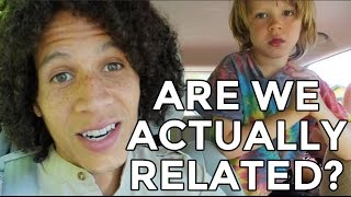 "Are These My ""Real"" Kids? 
