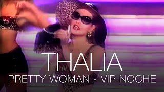 """Thalia - PRETTY WOMAN - """"VIP NOCHE"""" 1991"""