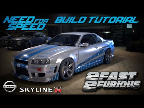 Need for Speed 2015 | 2 Fast 2 Furious Brian's Nissan Skyline Build Tutorial | How To Make