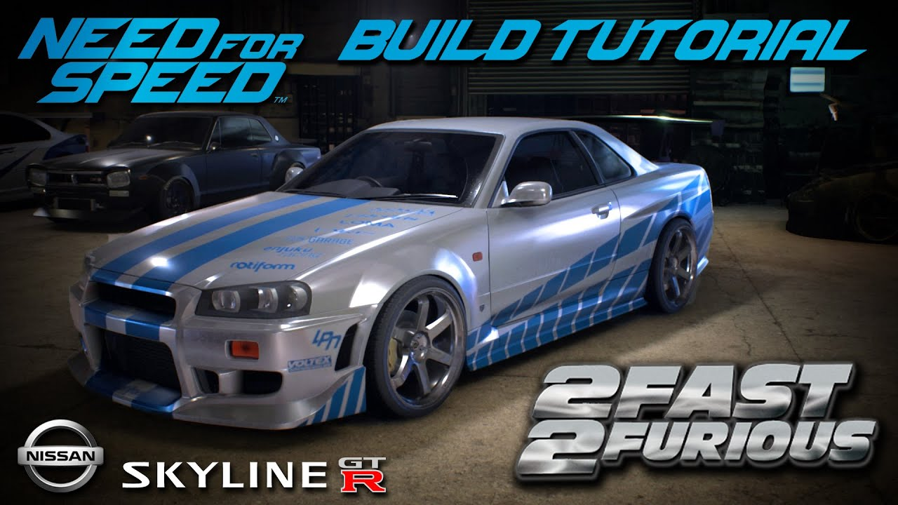 need for speed 2015 2 fast 2 furious brians nissan skyline build tutorial how to make - Fast And Furious Cars Skyline