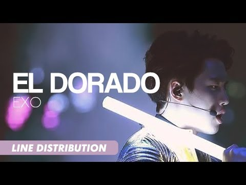 EXO - El Dorado (Line Distribution) [OT9 ver.]