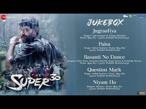 Super 30 - Full Movie Audio Jukebox |  Hrithik Roshan | Ajay Atul | Amitabh Bhattacharya