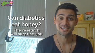 Can Diabetics Eat Honey Research Will Surprise You