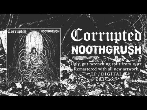 NOOTHGRUSH / CORRUPTED - Split Trailer (Remaster 2017)
