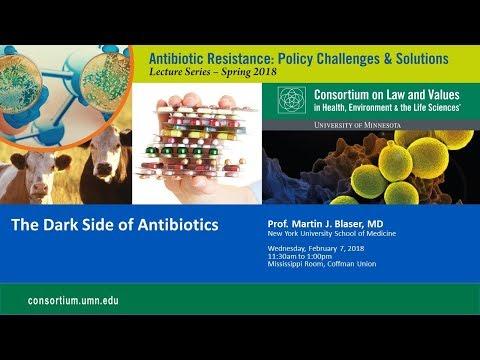 The Dark Side of Antibiotics