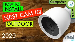 How To install and set up the Nest IQ Outdoor Camera 📸