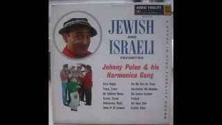 Johnny Puleo and his Harmonica Gang - Jewish and Israeli Favorites (full album)