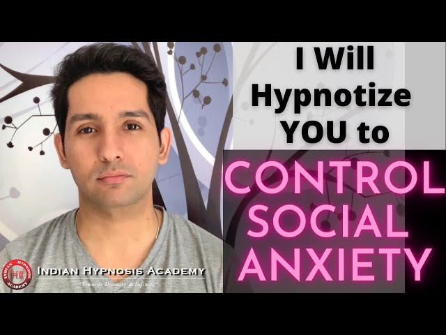 I Will Hypnotize YOU to Control Social Anxiety | Online Hypnosis by Tarun Malik (in Hindi)