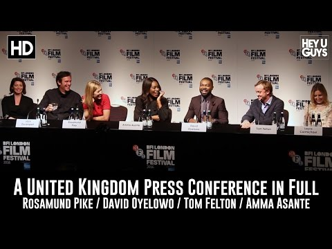 A United Kingdom Press Conference in Full - Rosamund Pike / David Oyelowo / Amma Asante