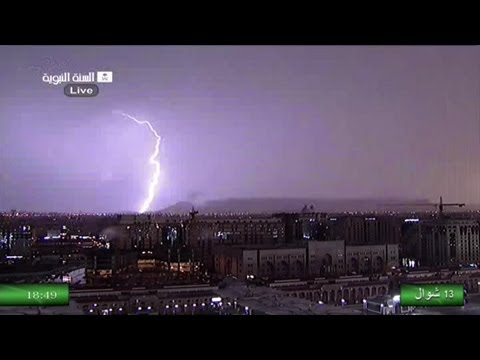 Thunder| Madinah Rain & Maghrib 20th August 2013