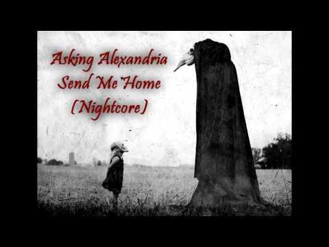 Asking Alexandria - Send Me Home (Nightcore) mp3