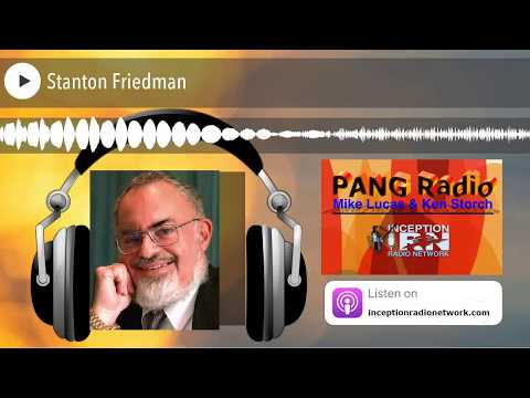 Stanton Friedman | What Motivates Flying Saucer Debunkers & Frauds?
