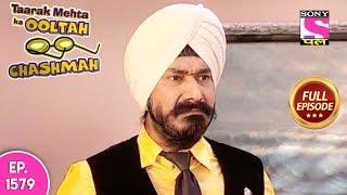Taarak Mehta Ka Ooltah Chashmah - Full Episode 1579 - 21st January, 2019