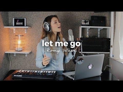 Let Me Go - Hailee Steinfeld, Alesso | Romy Wave Loop Cover