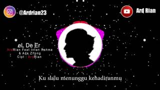 Download lagu Ardrian feat intan rahmaAde zilong eL De eR MP3