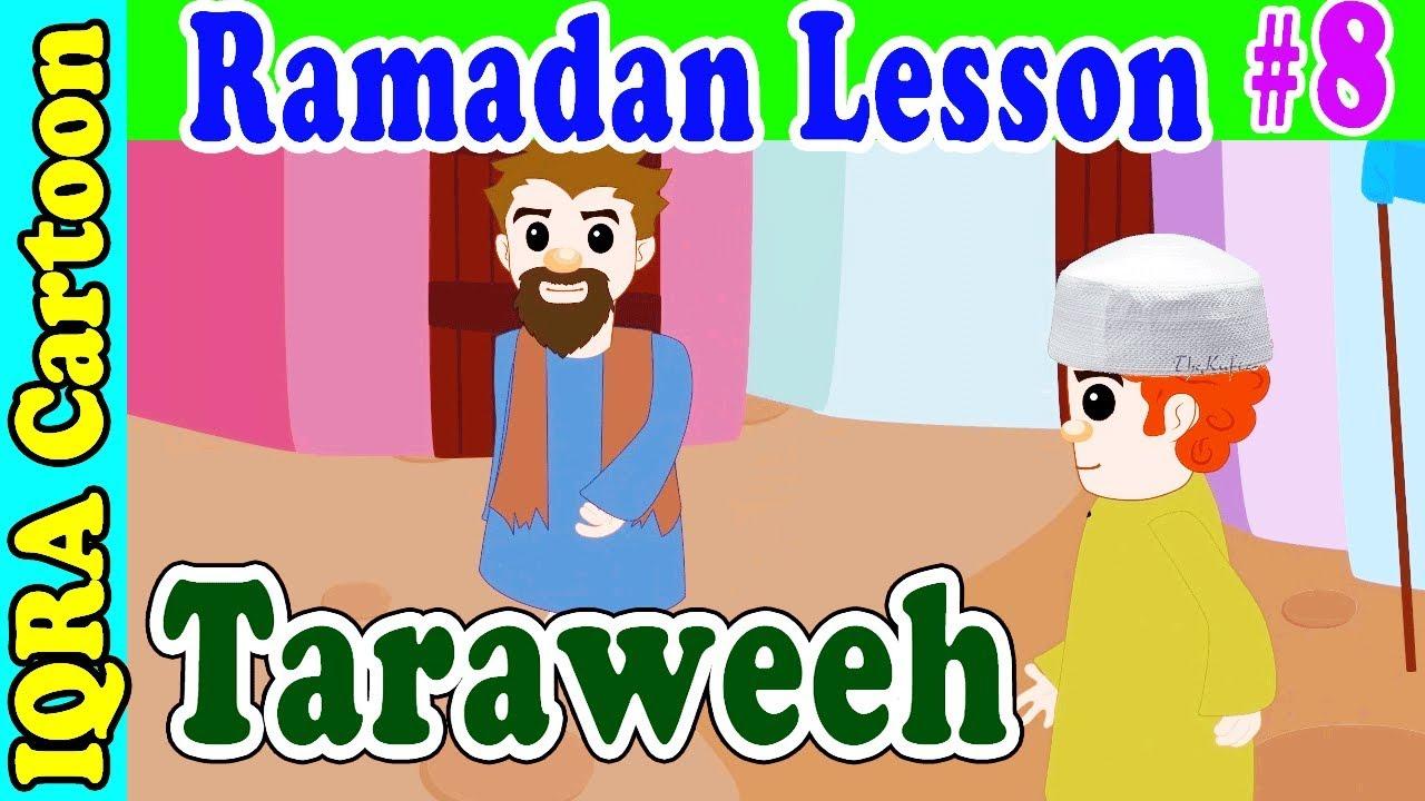Taraweeh  : Ramadan Lesson Islamic Cartoon for Kids Ep # 8