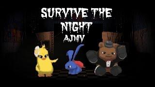AJMV - Survive the night
