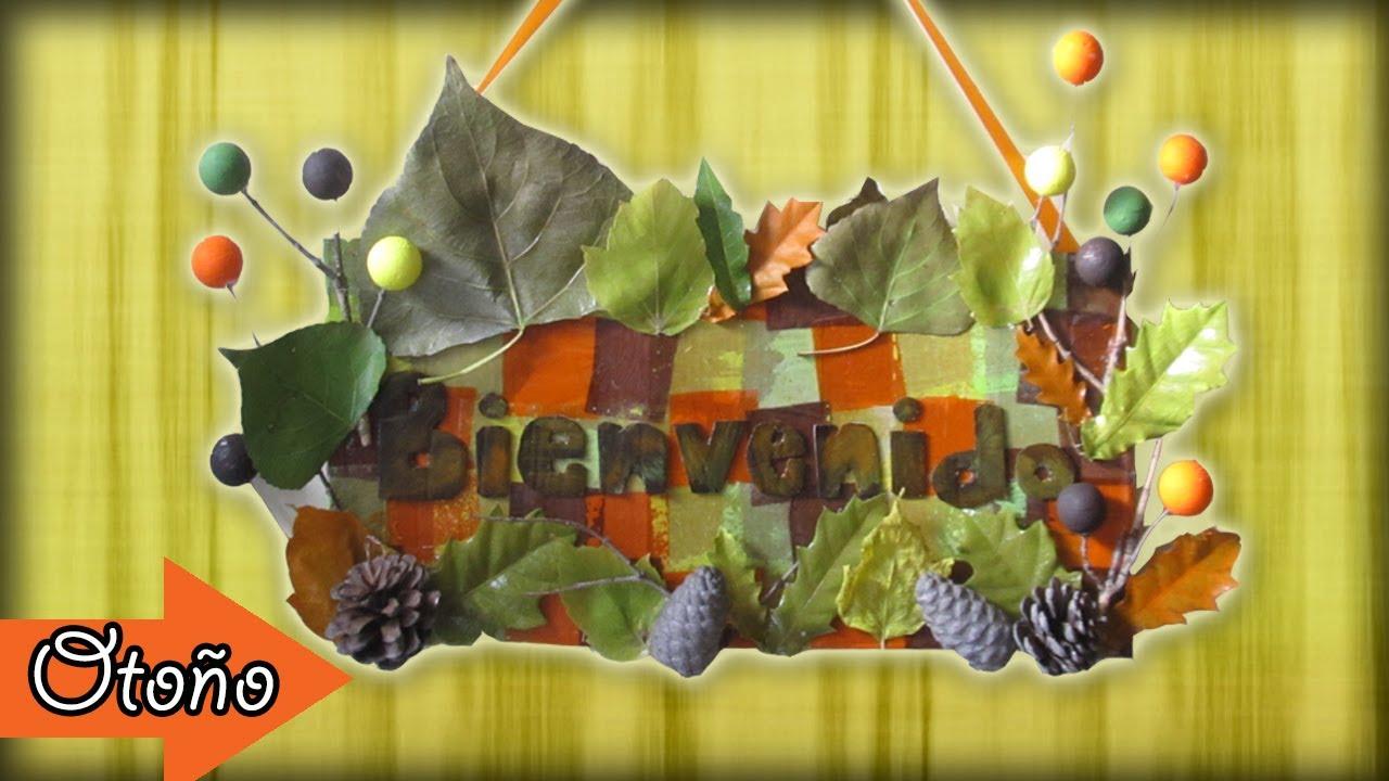 Letrero de bienvenida oto o decora tu casa youtube for Manualidades decorativas para la casa