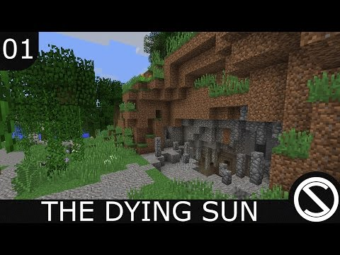 Minecraft - The Dying Sun | I Think We're Doing This Wrong - EP 01