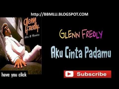 Glenn Fredly - Aku Cinta Padamu (LIRIK) | OFFICIAL LYRIC VIDEO @LIRIKMUSIK10