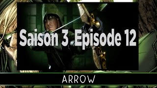 Review - Arrow Episode 12 Saison 3 (avec spoilers)