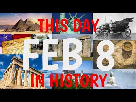 February 8 - This Day in History
