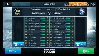 TOTTENHAM H VS AREMA FC ELITE DIVISION GAME 11 (DREAM LEAGUE SOCCER 2018)