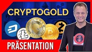 Crypto Gold Präsentation (deutsch) - Geschäftsvorstellung zu CryptoGold