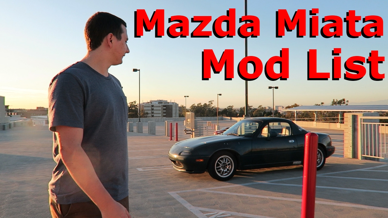 Mod List  1991 Mazda Miata  YouTube