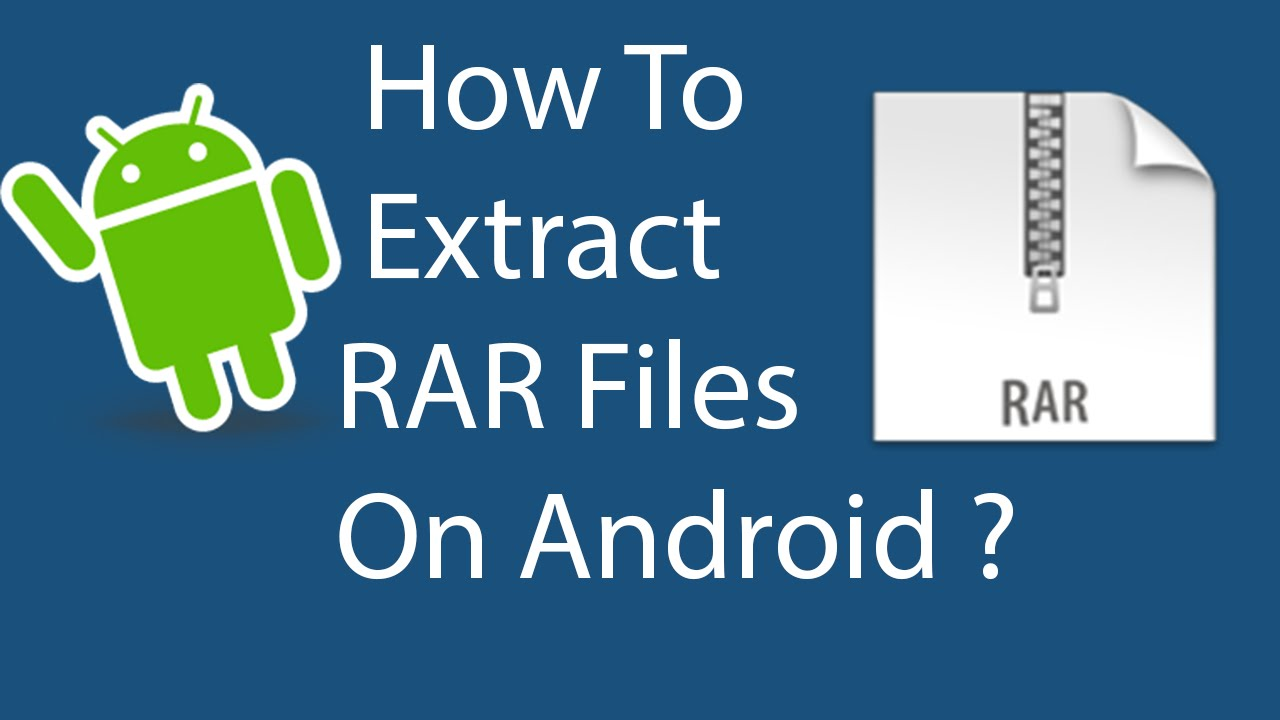 How To Extract Rar File On Android 2016 Youtube